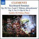 Clementi: Keyboard Sonatas, Op. 50, Nos. 2 and 3 'Didone abbandonata'; Op. 1, No. 3; Op. 8, No. 2