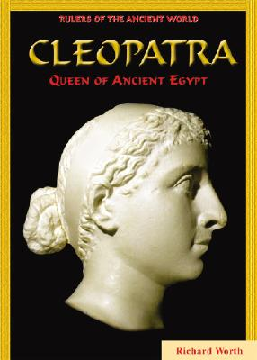 Cleopatra: Queen of Ancient Egypt - Worth, Richard