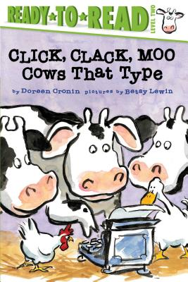 Click, Clack, Moo/Ready-To-Read: Cows That Type - Cronin, Doreen