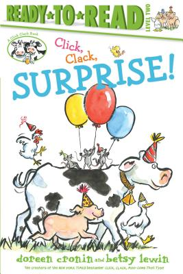 Click, Clack, Surprise! - Cronin, Doreen