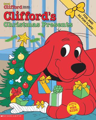 Clifford's Christmas Presents - Fry, Sonali, and Kurtz, John (Illustrator), and Scholastic Books (Creator)