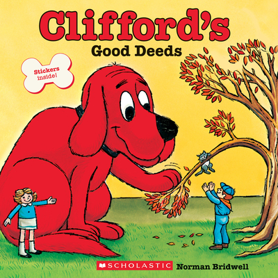 Clifford's Good Deeds - Bridwell, Norman