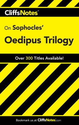 CliffsNotes on Sophocles' Oedipus Trilogy - Higgins, Charles B., and Higgins, Regina