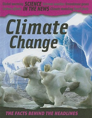 Climate Change - Oxlade, Chris