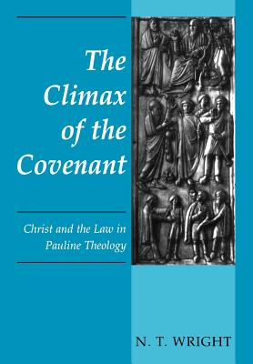 Climax of the Covenant - Wright, N T, Dean