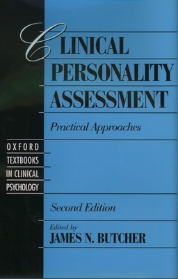 Clinical Personality Assessment: Practical Approaches - Butcher, James N (Editor)