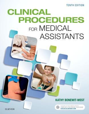 Clinical Procedures for Medical Assistants - Bonewit-West, Kathy