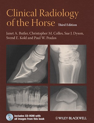 Clinical Radiology of the Horse - Butler, Janet A, and Colles, Christopher, and Dyson, Sue J, Ma, PhD, Frcvs