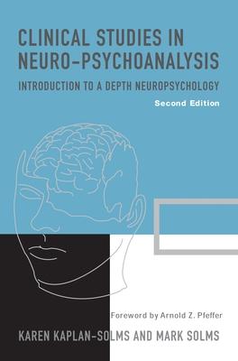 Clinical Studies in Neuro-Psychoanalysis - Kaplan-Solms, Karen