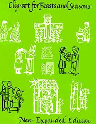 Clip-Art for Feasts and Seasons - Nelson, Gertrud Mueller