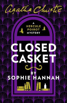 Closed Casket: The New Hercule Poirot Mystery - Hannah, Sophie, and Christie, Agatha (Creator)