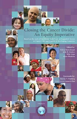 Closing the Cancer Divide: An Equity Imperative - Knaul, Felicia Marie (Editor)