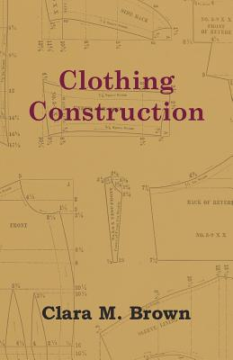 Clothing Construction - Brown, Clara M