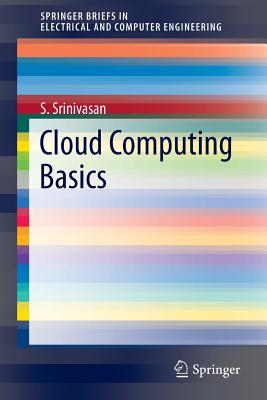 Cloud Computing Basics - Srinivasan, S, Professor