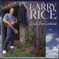 Clouds Over Carolina - Larry Rice