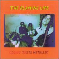Clouds Taste Metallic - The Flaming Lips