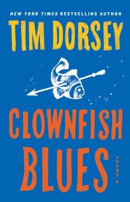 Clownfish Blues - Dorsey, Tim