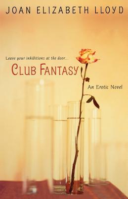 Club Fantasy - Lloyd, Joan Elizabeth