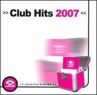 Club Hits 2007 - Various Artists