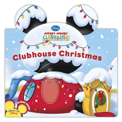 Clubhouse Christmas - Disney Book Group, and Amerikaner, Susan