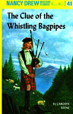 Clue of the Whistling Bagpipes - Keene, C.