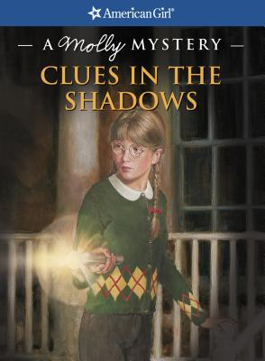 Clues in the Shadows: A Molly Mystery - Ernst, Kathleen