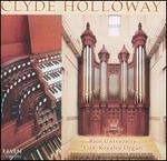 Clyde Holloway Plays The Fisk-Rosales Organ