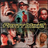 CMN Presents: Party Mix, Vol. 2 - Various Artists