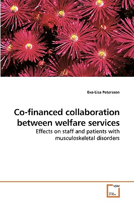 Co-Financed Collaboration Between Welfare Services - Petersson, Eva-Lisa