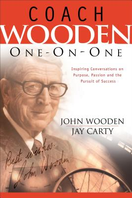 Coach Wooden One-On-One - Wooden, John, and Carty, Jay