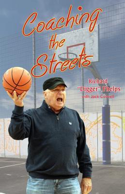 Coaching the Streets - Phelps, Richard