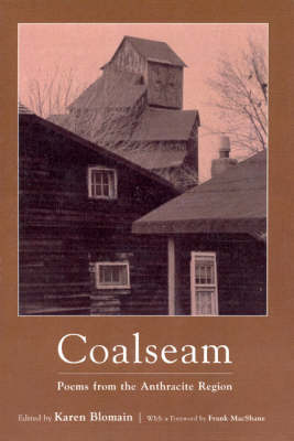 Coalseam: Poems from the Anthracite Region - Blomain, Karen (Editor)