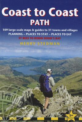 Coast to Coast Path: St Bees to Robin Hood's Bay - Stedman, Henry