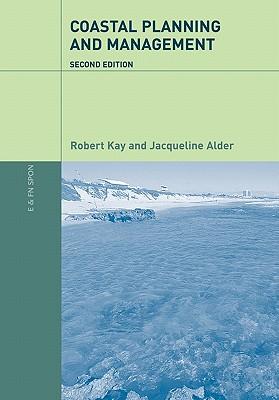 Coastal Planning and Management - Kay, Robert