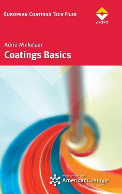 Coatings Basics - Winkelaar, Adrie