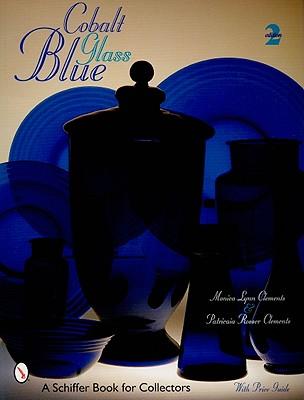Cobalt Blue Glass - Clements, Monica Lynn