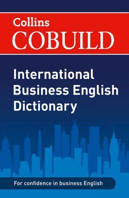 COBUILD International Business English Dictionary -