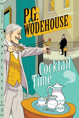 Cocktail Time - Wodehouse, P G