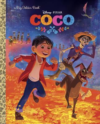 Coco Big Golden Book (Disney/Pixar Coco) - Alegria, Malin
