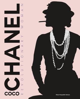 Coco Chanel Revolutionary Woman - Pasqualetti Johnson, Chiara