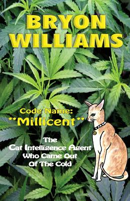 Code Name: Millicent - Williams, Bryon, and Morgan, Mrs Helen, and Winzar, MS Julie