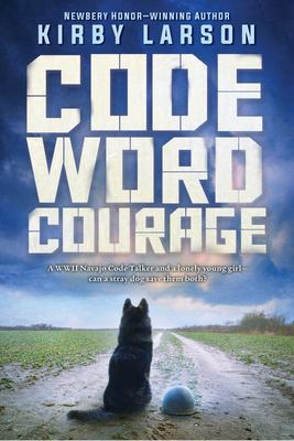 Code Word Courage - Larson, Kirby
