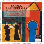 Codes Las Huelgas: 13th Century Spanish Scared Vocal Music
