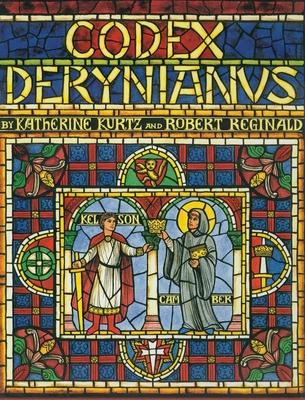 Codex Derynianus - Kurtz, Katherine, and Reginald, Robert