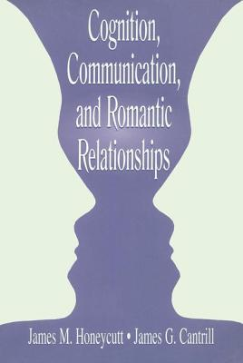 Cognition Communication Romantic - Honeycutt, James