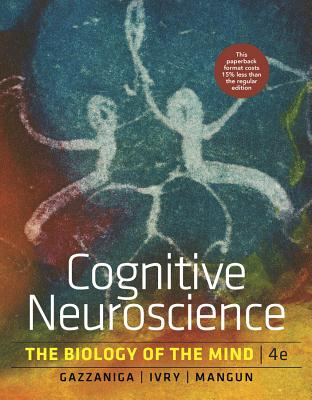 Cognitive neuroscience the biology of the mind book by michael cognitive neuroscience the biology of the mind gazzaniga michael and ivry fandeluxe Gallery