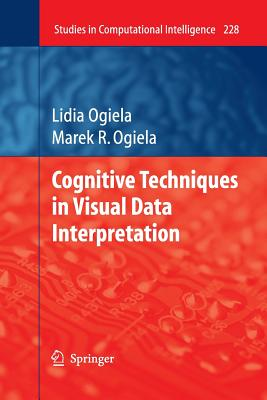 Cognitive Techniques in Visual Data Interpretation - Ogiela, Lidia