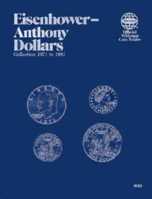 Coin Folders Dollars: Eisenhower-Anthony - Whitman
