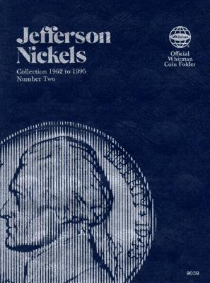 Coin Folders Nickels: Jefferson 1962 to 1995 Number Two - Whitman