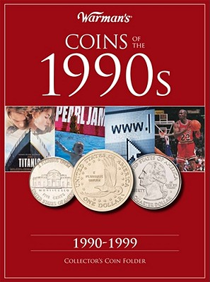 Coins of the 1990s: A Decade of Coins - Warman's